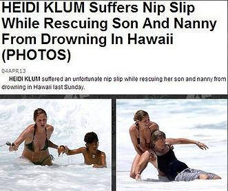 "So a woman rescues two people, and the most important part of your headline is the rescuer's nipple? And the exposure of her nipple is ""suffering"" and ""unfortunate?"" An exposed nipple isn't suffering and isn't unfortunate. It's a nipple not the end of the world. What was unfortunate was that Klum's son and nanny almost drowned. An accurate title would have been, ""Heidi Klum Rescues Son and Nanny from Drowning,"" or better yet, ""Human has Time to Photograph Drowning but Not to Help."""